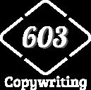 603 Copywriting - Manchester, UK